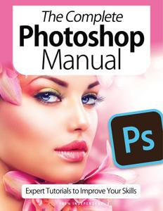 The Complete Photoshop Manual – April 2021