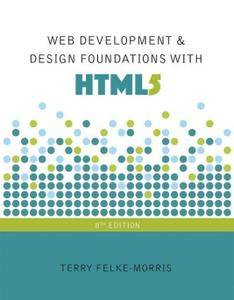Web Development and Design Foundations with HTML5, 8th Edition