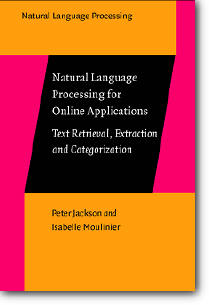 Peter Jackson, Isabelle Moulinier, «Natural Language Processing for Online Applications: Text Retrieval, Extraction, and Catego