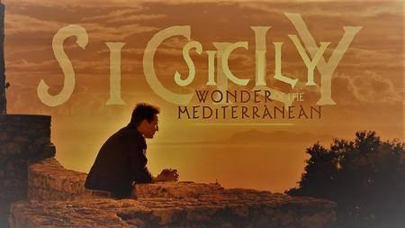 BBC - Sicily: The Wonder of the Mediterranean (2017)