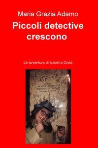Piccoli detective crescono