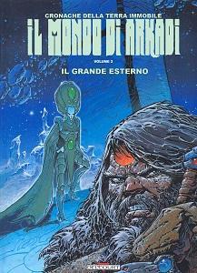 Il Mondo Di Arkadi - Volume 2 - Il Grande Esterno