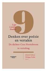 Denken over poëzie en vertalen : De dichter Cees Nooteboom in vertaling by Schyns , Désirée; Noble , Philippe