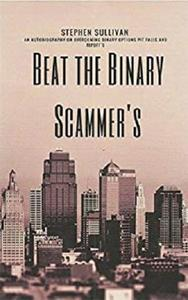Beat The Binary Scammer's  [Repost]