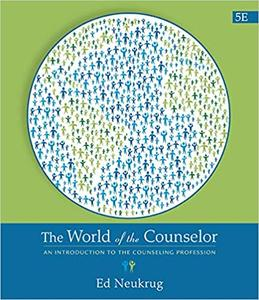 The World of the Counselor: An Introduction to the Counseling Profession 5th Edition