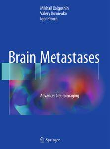 Brain Metastases: Advanced Neuroimaging
