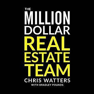 The Million Dollar Real Estate Team [Audiobook]