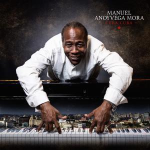 Manuel Anoyvega Mora - Cubacuba (2019) [Official Digital Download]