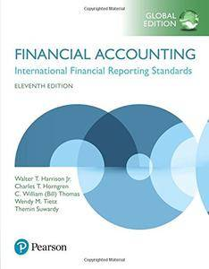 Financial Accounting, Eleventh Global Edition