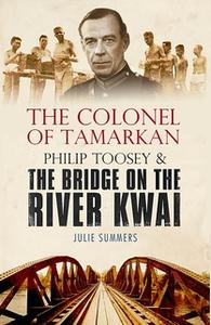 «The Colonel of Tamarkan» by Julie Summers