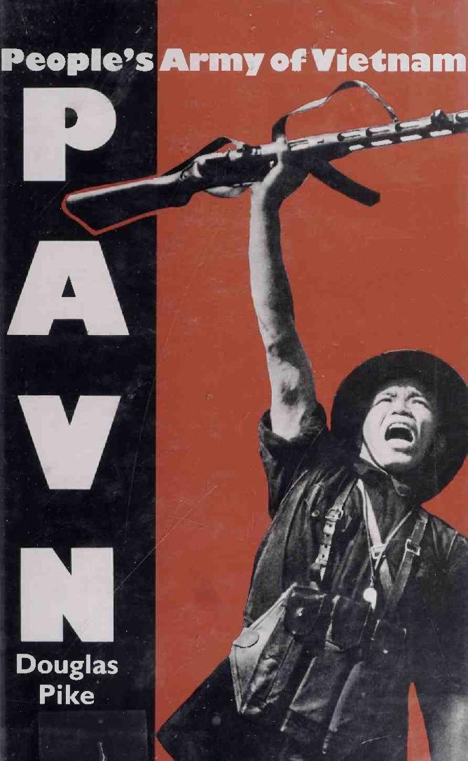 PAVN: Peoples Army of Vietnam