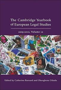 Cambridge Yearbook of European Legal Studies. Volume 12, 2009-2010