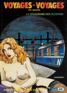 Voyages Voyages - Tome 1 - La Dragueuse Des Sleeping