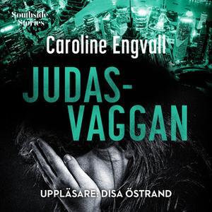 «Judasvaggan» by Engvall Caroline,Caroline Engvall