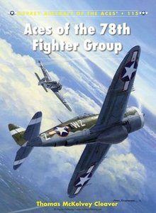 Aces of the 78th Fighter Group (Osprey Aircraft of the Aces 115) (repost)