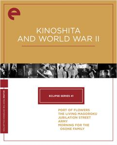 Eclipse Series 41: Kinoshita and World War II (1943-1946) [Criterion Collection]