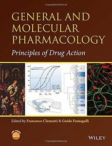 General and Molecular Pharmacology: Principles of Drug Action (repost)