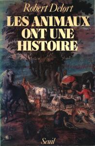 """Robert Delort, """"Les animaux ont une histoire"""""""