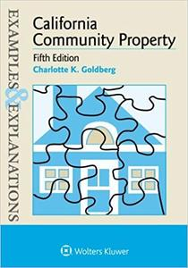 Examples & Explanations: California Community Property Ed 5