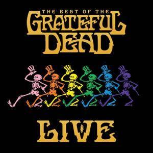 Grateful Dead - The Best Of The Grateful Dead Live (Remastered) (2018) [Official Digital Download 24/192]