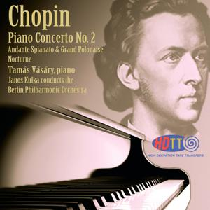 Tamas Vasary, Berlin Philarmonic Orchestra, Janos Kulka - Chopin: Piano Concerto No.2 (1963/2015) [DSD128 + Hi-Res FLAC]