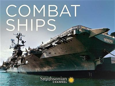 Smithsonian Ch. - Combat Ships: Series 1 (2016)