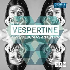 Ji Yoon, Orchestra of Nationaltheater Mannheim & Matthew Toogood - Björk: Vespertine - A Pop Album as an Opera (Live) (2019)