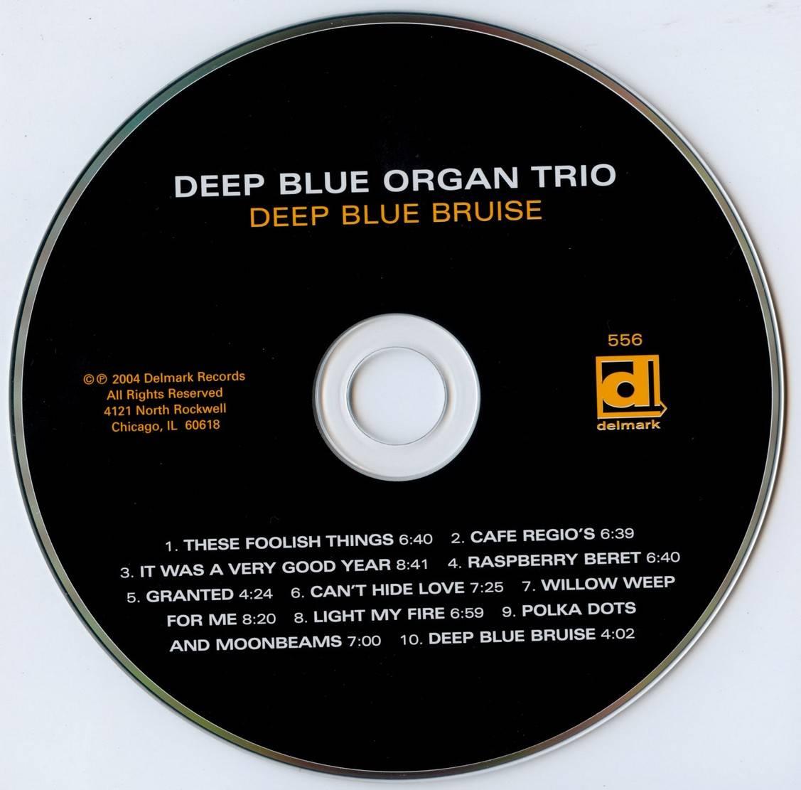 Deep Blue Organ Trio - Deep Blue Bruise (2004) {Delmark