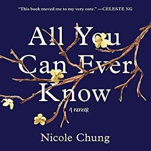 All You Can Ever Know: A Memoir [Audiobook]