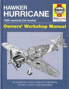 Hawker Hurricane 1935 onwards (all marks) (Owners' Workshop Manual)