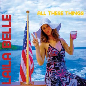 Laila Belle - All These Things (2019)