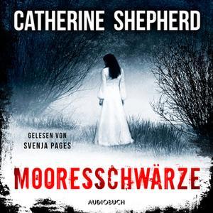 «Ein Fall für Julia Schwarz - Band 1: Mooresschwärze» by Catherine Shepherd