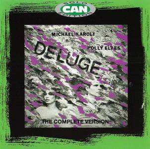 Michael Karoli & Polly Eltes (Can Solo Edition) - Deluge: The Complete Version (1984) {Spoon CD 16 rel 1997}