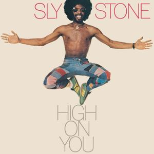 Sly Stone - High On You (1975/2017) [Official Digital Download 24-bit/96kHz]