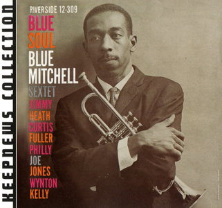 Blue Mitchell - Blue Soul (1959) {2008 Riverside} [Keepnews Collection Complete Series] (Item #22of27)