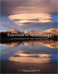 Essentials of Meteorology: An Invitation to the Atmosphere, 6th Edition (Repost)