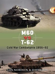 M60 vs T-62: Cold War Combatants 1956-92 (Osprey Duel 30)