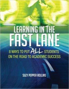 Learning in the Fast Lane: 8 Ways to Put All Students on the Road to Academic Success (repost)