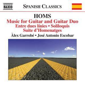 Alex Garrobé & Jose Antonio Escobar - Homs: Music for Guitar & Guitar Duo (2018)