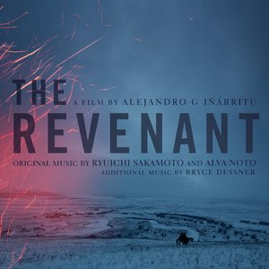 Ryuichi Sakamoto, Alva Noto & Bryce Dessner - The Revenant: Original Motion Picture Soundtrack (2015) [Re-Up]