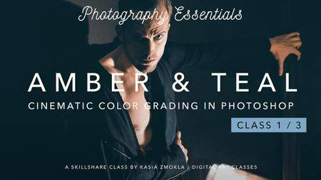 1/3 Amber & Teal - Cinematic Color Grading in Photoshop