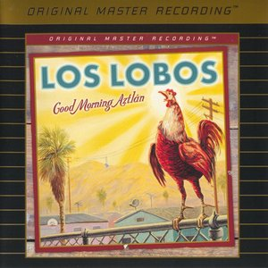 Los Lobos - Good Morning Aztlan (2002) [MFSL 2003] PS3 ISO + Hi-Res FLAC