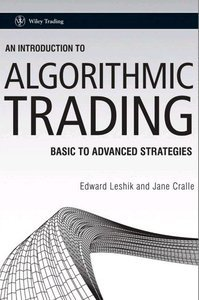 An Introduction to Algorithmic Trading: Basic to Advanced Strategies (repost)