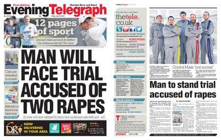 Evening Telegraph First Edition – July 20, 2018