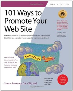 101 Ways to Promote Your Web Site, 8th Revised edition (repost)