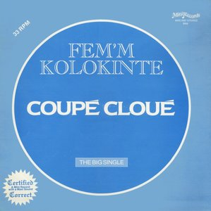 "Coupé Cloué - Fem'm Kolokinte (1978) Mini Records MRS 107 - US 1st Pressing - 12""LP/FLAC In 24bit/96kHz"