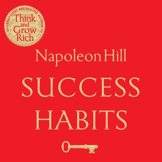 «Success Habits» by Napoleon Hill