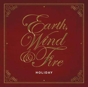 Earth, Wind & Fire - Holiday (2014) [Official Digital Download]