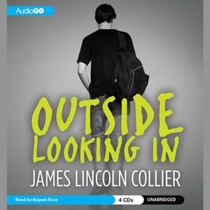 «Outside Looking In» by James Lincoln Collier