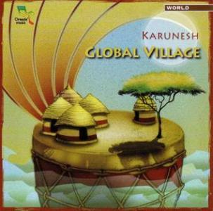 Karunesh - Global Village (2006)